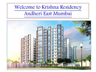 Looking for 2 BHK flats for sale Andheri east, Krishna residency call 09999725723