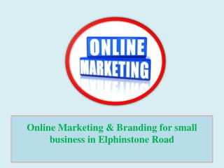 Online Marketing & Branding for Small Business in Elphinstone Road