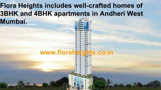 Flora Heights in Andheri West Mumbai,  Apartments in Andheri West Mumbai,  Flats in Andheri West Mumbai