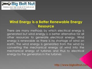 Wind Energy is a Better Renewable Energy Resource