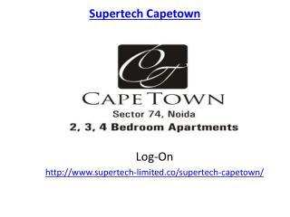 Supertech Capetown Comforts and Luxury project