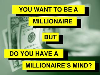 All you need to know about the millionaire's mind
