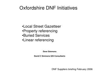 Oxfordshire DNF Initiatives