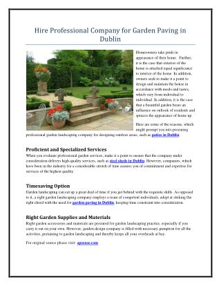 Hire Professional Company for Garden Paving in Dublin