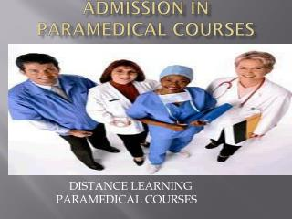 Paramedical Courses, Distance Learning Paramedical Courses and Programs