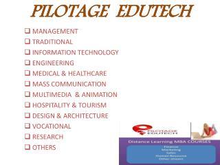 Distance education centre India | Pilotage Edutech