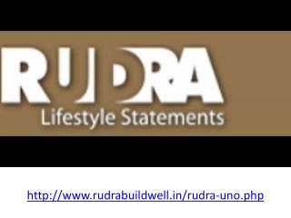 Rudra Uno Great Apartments Project Noida
