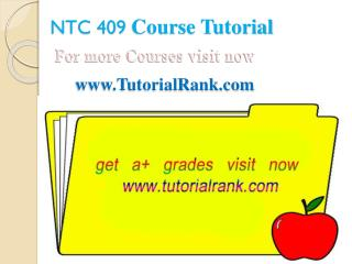 NTC 409 UOP Courses /TutorialRank