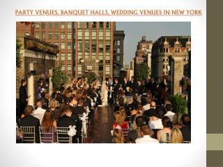 WEDDING VENUES IN NEW YORK