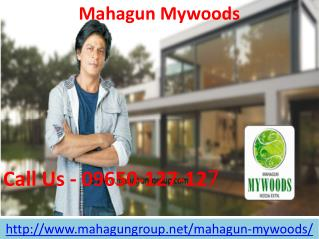 Mahagun Mywoods Latest Technology