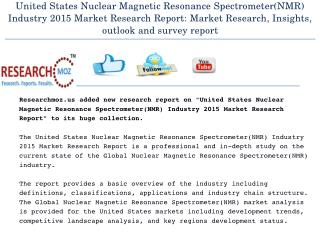 United States Nuclear Magnetic Resonance Spectrometer(NMR) Industry 2015