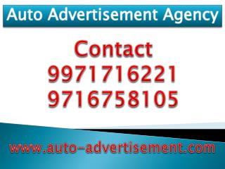 Auto Advertisement Agency,9971716221