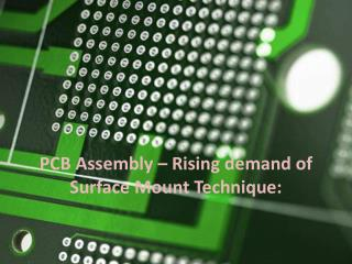 PCB-Assembly-Rising-demand-of-Surface-Mount-Technique