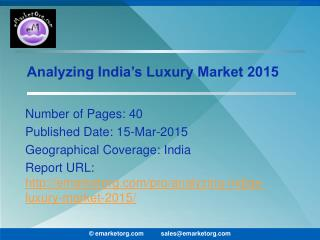 Indian Luxury Market Growing at a CAGR of approximately 18%