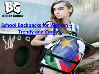 School backpacks for woman – Trendy and cool