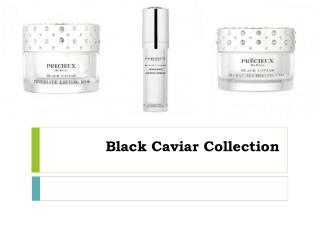Black Caviar Collection
