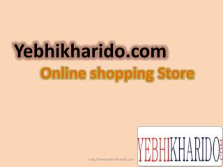 Yebhikharido.com -  Online Shopping Store in India