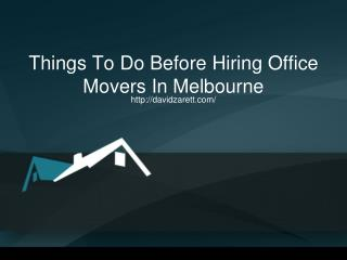 Things To Do Before Hiring Office Movers In Melbourne