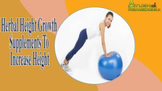 Herbal Height Growth Supplements To Increase Height Naturally