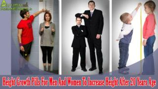Height Growth Pills For Men And Women To Increase Height After 20 Years Age