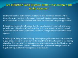 Are Induction Loop Systems Better Than Infrared OR Radio Systems?