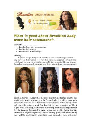 What is good about Brazilian body wave hair extensions?