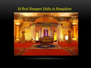 10 Best Banquet Halls in Bangalore