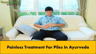 Painless Treatment For Piles In Ayurveda