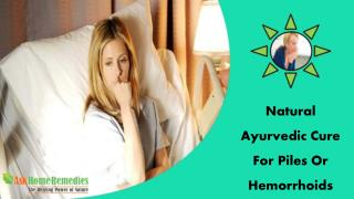 Natural Ayurvedic Cure For Piles Or Hemorrhoids