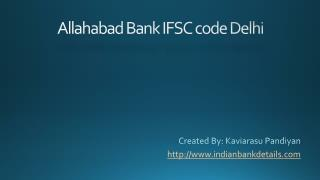 IFSC code for Allahabad Bank in Delhi