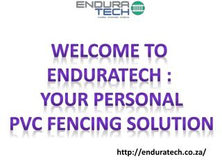 PVC Fencing Services by Enduratech