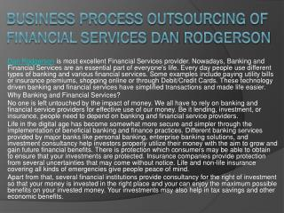 Business Process Outsourcing of Financial Services Dan Rodgerson