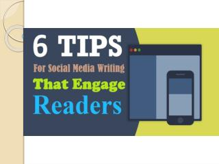 6 Essential Tips for Social Media Writing That Engage Readers