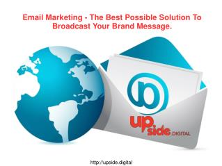 Email Marketing is one of the most effective methods of internet marketing.