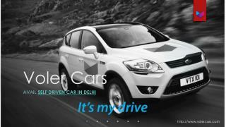 Self driven car in delhi at Voler Cars