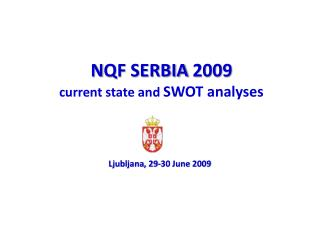 NQF SERBIA 2009 current state and SWOT analyses
