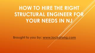 How To Hire The Right Structural Engineer For Your Needs In NJ