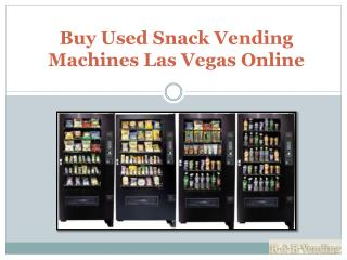 Buy Used Snack Vending Machines Las Vegas Online
