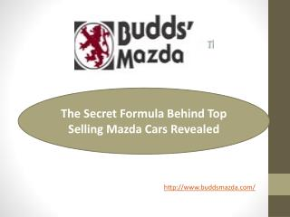 The Secret Formula Behind Top Selling Mazda Cars Revealed