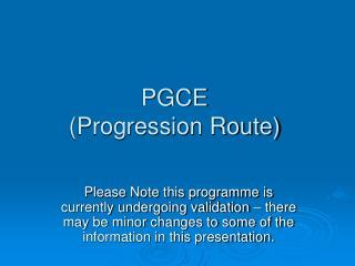 PGCE  Progression Route