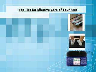 Top Tips for Effective Care of Your Feet