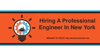 Hiring A Professional Engineer In New York