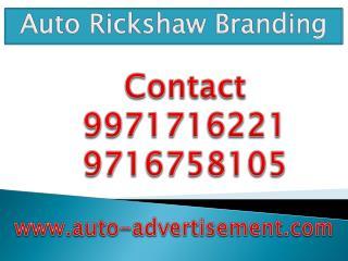 Auto Rickshaw Branding ,9971716221