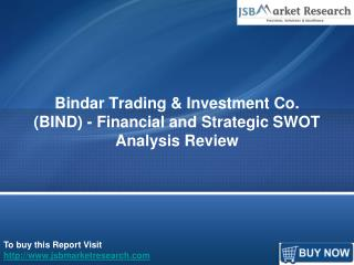 JSBMarketResearch: Bindar Trading & Investment Co. (BIND)