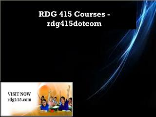RDG 415 Courses - rdg415dotcom
