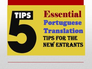 5 Essential Portuguese Translation Tips for the New Entrants
