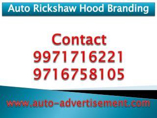 Auto Rickshaw Hood Branding ,9971716221
