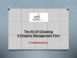 The Art Of Choosing A Property Management Firm