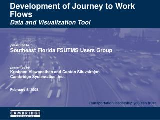 Development of Journey to Work Flows