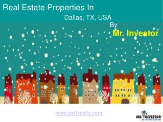 Real Estate Properties in Dallas, Tx By Mr. Investor.